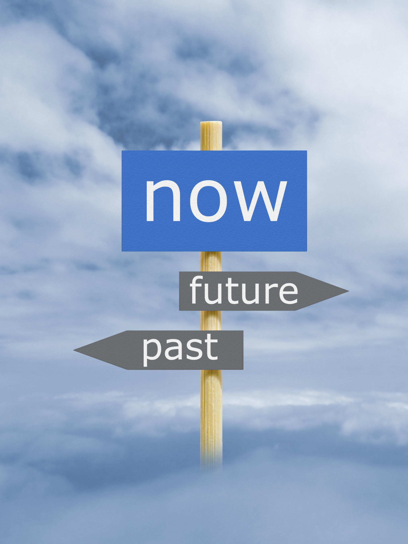 Now, Future, Past